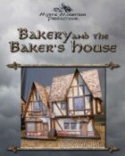 Bakery & Baker's House