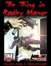 The Thing in Radley Manor (Action!, d20)