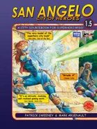 San Angelo: City of Heroes 1.5 (M&M Superlink, Action!)