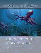 The Octopi of the Ninth World