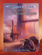 The Spire of the Hunting Sound Quickstart Adventure