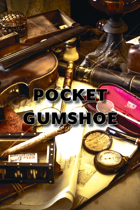 Pocket GUMSHOE