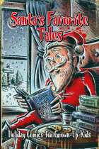 Santa's Favorite Tales: Holiday Comics for Grown-up Kids
