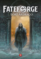 Fateforge - Fort Ardraco