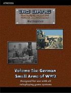 Big Bang Vol. 6: German Small Arms of WW2