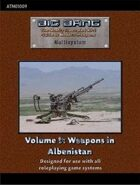 Big Bang Vol. 9: Weapons in Albenistan