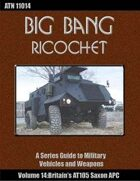 Big Bang Ricochet 014: Britain's AT105 Saxon APC