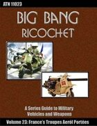 Big Bang Ricochet 023: France's Troupes Aerol Portees