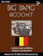Big Bang Ricochet 038: FN 4RM/62F AB Armored Car