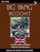 Big Bang Ricochet 040: The Caracal RDLV