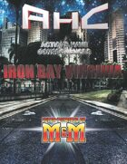 Iron Bay Megatropolis M&M 3rd Edition
