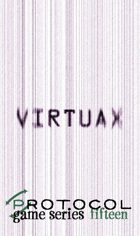 Virtuax, Protocol Game Series 15