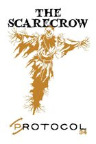 The Scarecrow, Protocol Game Series 34