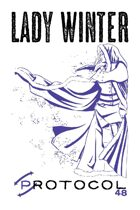 Lady Winter, Protocol Game Series 48