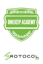 Owlkeep Academy, Protocol Game Series 54