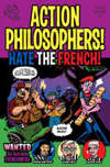Action Philosophers #5: Hate the French
