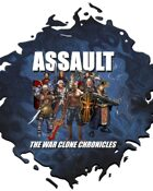 Assault:  The War Clone Chronicles