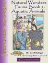 Natural Wonders - Fauna Book 1: Aquatic Animals