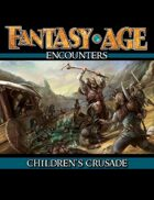 Fantasy AGE Encounters: Children's Crusade