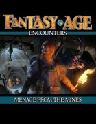 Fantasy AGE Encounters: Menace from the Mines