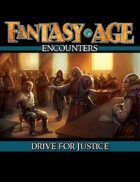 Fantasy AGE Encounters: Drive for Justice