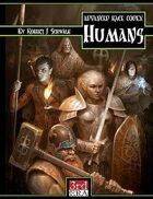 Advanced Race Codex: Humans (d20 3.5)