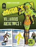 Mutants & Masterminds Villainous Archetypes 1