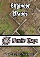 Heroic Maps - Edgmoor Manor