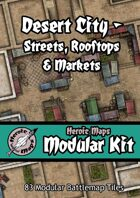 Heroic Maps - Modular Kit: Desert City - Streets, Rooftops & Markets