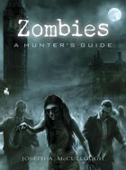 Zombies: A Hunter's Guide