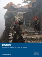 Ronin – Skirmish Wargames in the Age of the Samurai