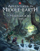 Adventures in Middle-earth - Mirkwood Campaign