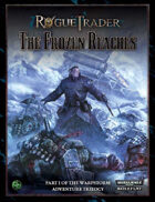 Rogue Trader: The Frozen Reaches