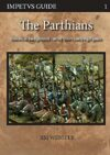 The Parthians; historical background - army lists - campaign game