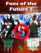 Foes of the Future 5 [G-Core]