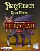 Ponyfinder - Cave Fliers Hero Lab Extension