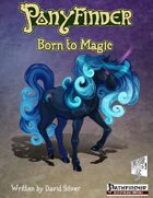 Ponyfinder - Born to Magic