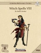 Echelon Reference Series: Witch Spells VIII (PRD-Only)