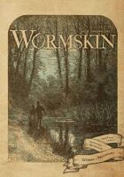 Wormskin Issue 6