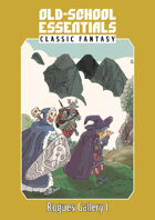 Old-School Essentials Classic Fantasy Rogues Gallery I