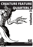 Creature Feature Quarterly volume 3