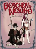 The Casebook of Boschen and Nesuko #1