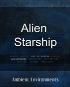 Alien Starship (interior) - from the RPG & TableTop Audio Experts