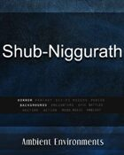 Shub-Niggurath - from the RPG & TableTop Audio Experts