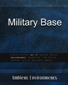 Military Base - from the RPG & TableTop Audio Experts