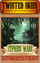Twisted Skies: Cypress Wars Expansion