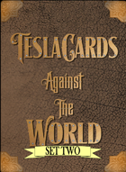 TeslaCards Against The World Set 2