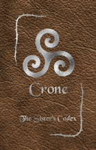 Crone - The Sister's Codex