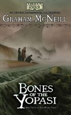 Arkham Horror: Bones of the Yopasi (The Dark Waters Trilogy Book 2)