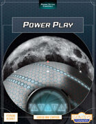 Power Play: An Android Mini-Campaign